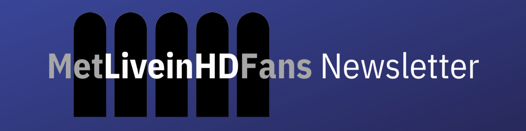 Met Live in HD Fans Newsletter Header Graphic